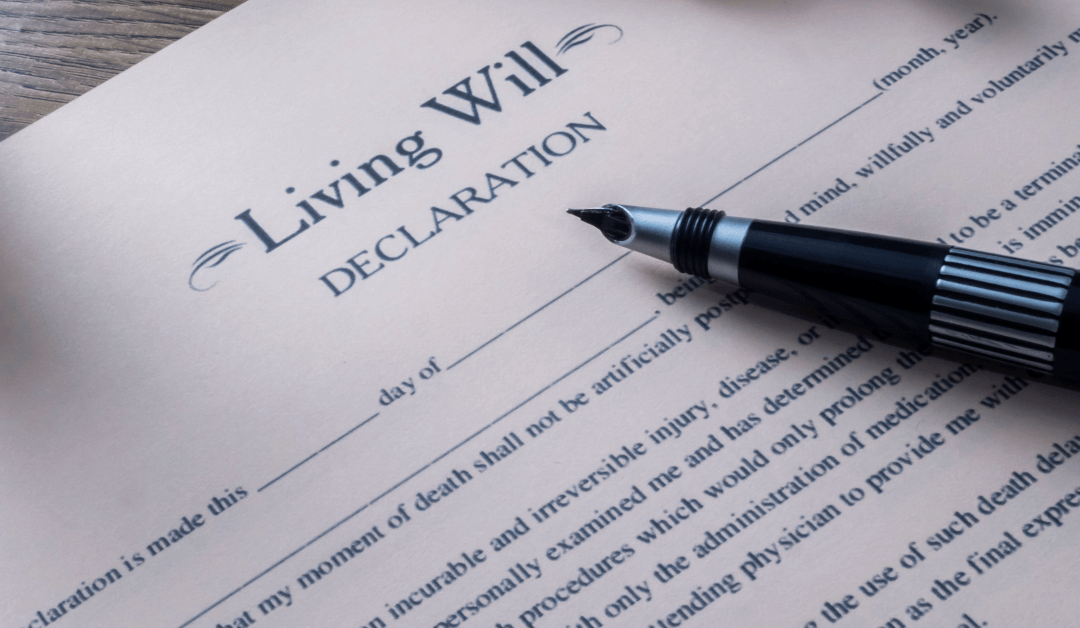 What Is A Living Will And Why Should I Have One?
